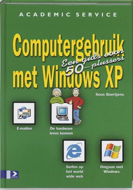 Computergebruik Met Windows Xp - Koos Boertjens |