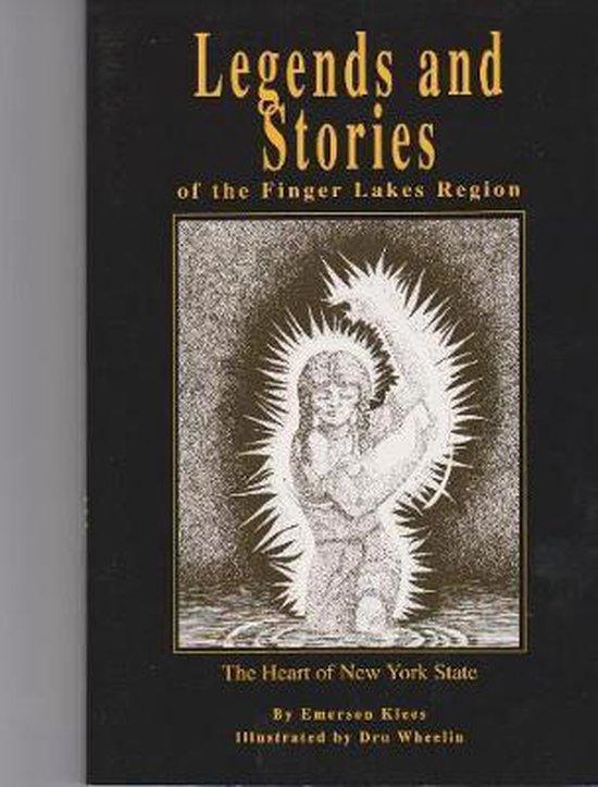 Boek cover Legends and Stories of the Finger Lakes Region van Emerson Klees (Paperback)