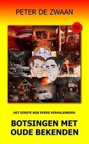 Bob Evers EXTRA -   Botsingen met oude bekenden