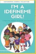 I'm an I Defineme Girl!