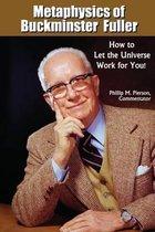 Metaphysics of Buckminster Fuller