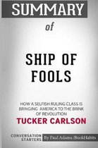 Summary of Ship of Fools by Tucker Carlson