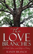 The Love Branches