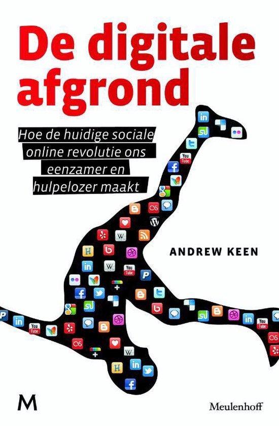 De digitale afgrond - Andrew Keen | Fthsonline.com