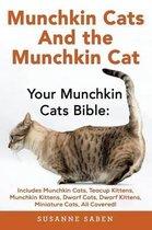 Munchkin Cats & the Munchkin Cat