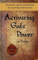 Activating God's Power in Tracey