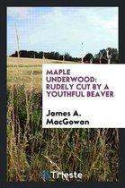 Maple Underwood