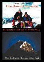 Den Himmel erreichen - Bergsteigen auf dem Dach der Welt