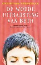 De woede-uitbarsting van Beth