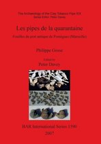 The Archaeology of the Clay Tobacco Pipe XIX. Les Pipes De La Quarantaine