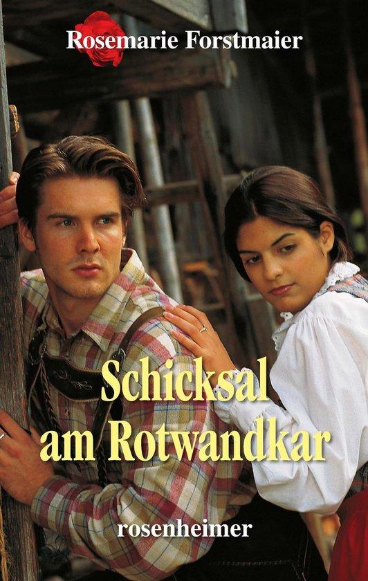 Boek cover Schicksal am Rotwandkar van Rosemarie Forstmaier (Onbekend)