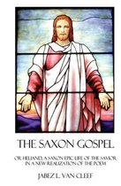 The Saxon Gospel