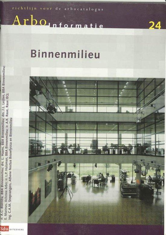 Arbo-Informatieblad 24 - Binnenmilieu - Anke Boerstra |