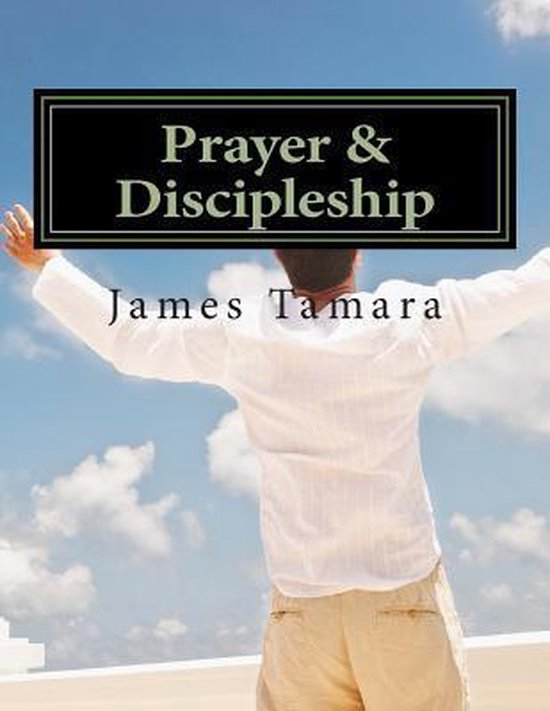 Prayer & Discipleship