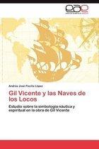Gil Vicente y Las Naves de Los Locos