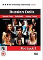 russian dolls (poupees russes)