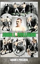 In the Ring with John L. Sullivan