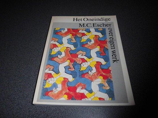 Het Oneindige. Escher over eigen werk - M.C. Escher | Readingchampions.org.uk
