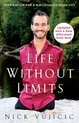 Life Without Limits : Inspiration for a Ridiculously Good Life