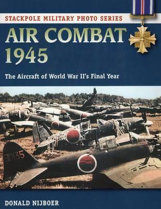 Boek cover Air Combat 1945 van Donald Nijboer (Paperback)