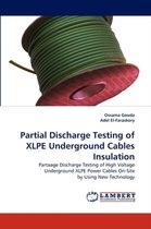 Partial Discharge Testing of Xlpe Underground Cables Insulation