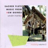 Windim Mambu: Sacred Flute Music From New Guinea