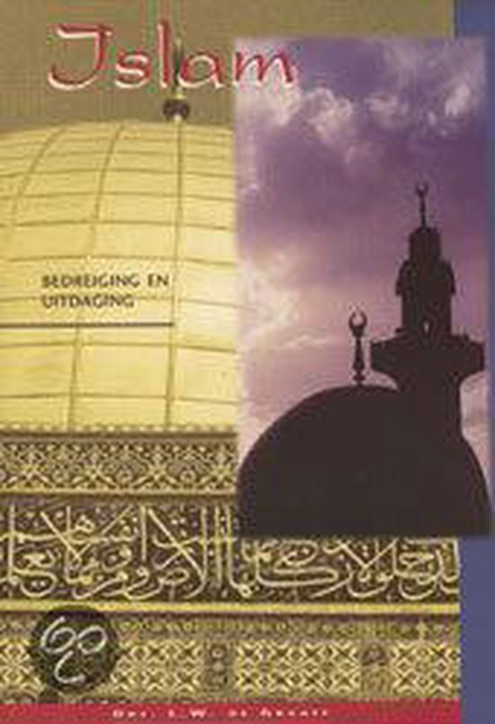 Islam bedreiging en uitdaging - L.W de Graaff |