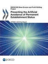 Preventing the artificial avoidance of permanent establishment status