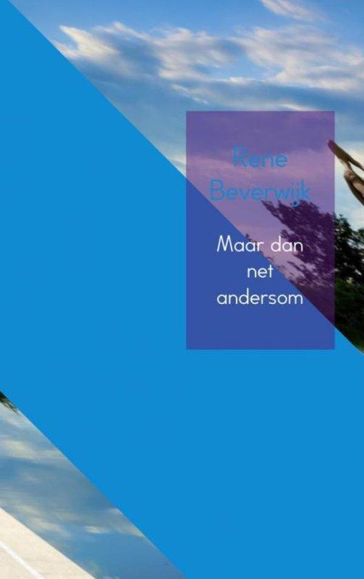 Maar dan net andersom - Rene Beverwijk   Fthsonline.com