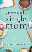 Suddenly Single Mom