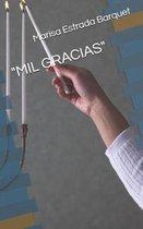 mil Gracias