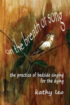 On the Breath of Song