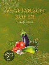 Vegetarisch koken, verrukkelijk en gezond
