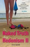 The Naked Truth about Hedonism II