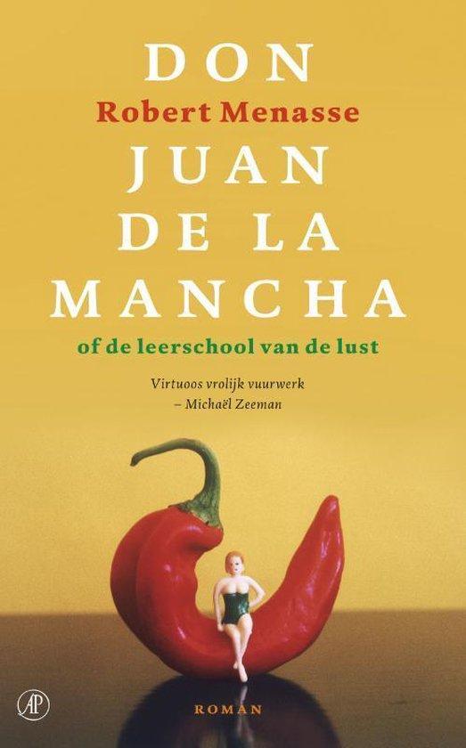 Don Juan De La Mancha - R. Menasse |