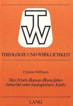 Max Frischs Roman -Homo Faber- - Betrachtet Unter Theologischem Aspekt