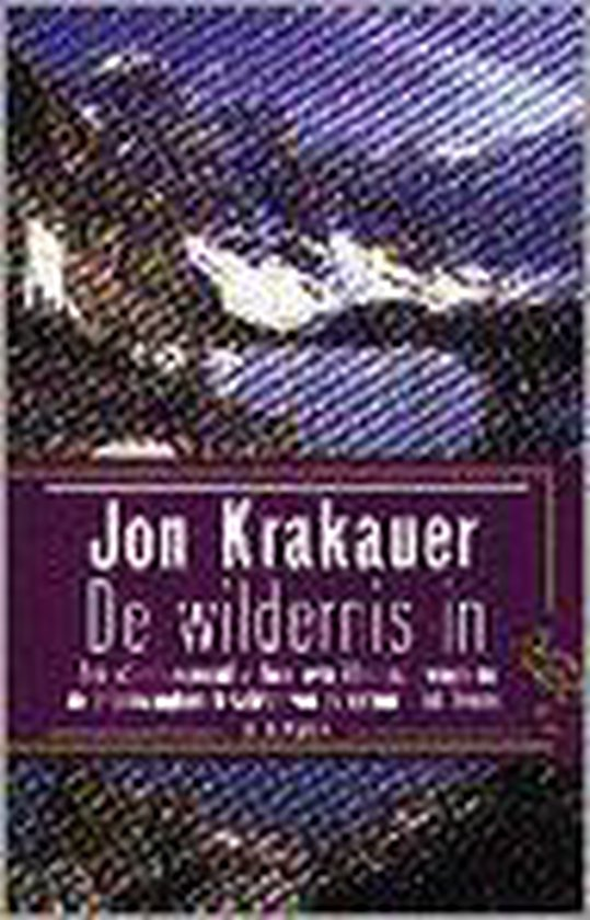 De wildernis in - Jon Krakauer |