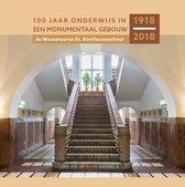 100 jaar onderwijs in een monumentaal gebouw