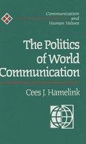 The Politics of World Communication