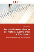 Syst�me de Reconnaissance Des Mots Manuscrits Arabe Multi-Scripteurs