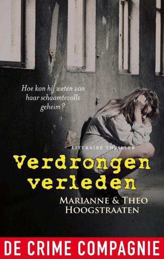 Verdrongen verleden - Marianne Hoogstraaten |