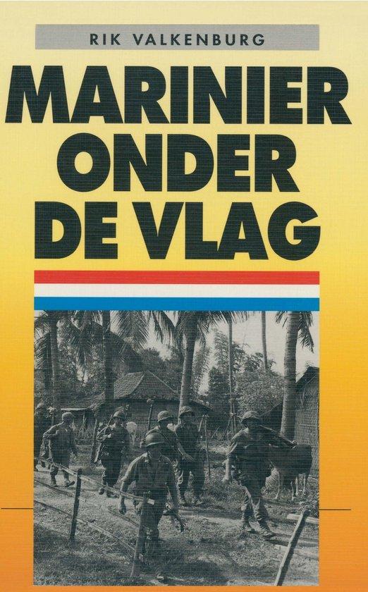 Marinier onder de vlag - Rik Valkenburg pdf epub