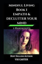 Mindful Living Book 1 - Empath & Declutter Your Mind