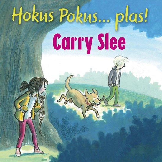 Hokus Pokus... plas! - Carry Slee |