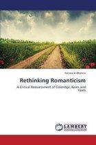 Rethinking Romanticism