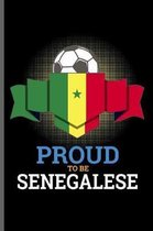 Proud to be Senegalese