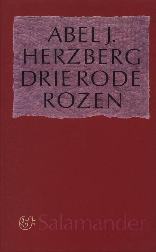 Drie rode rozen - Abel J. Herzberg |