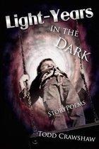 Light-Years in the Dark