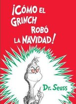 !como El Grinch Robo La Navidad! (How the Grinch Stole Christmas Spanish Edition)
