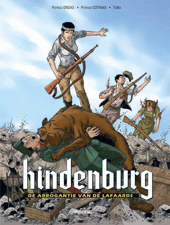 Hindenburg 02. de arrogantie van de lafaards